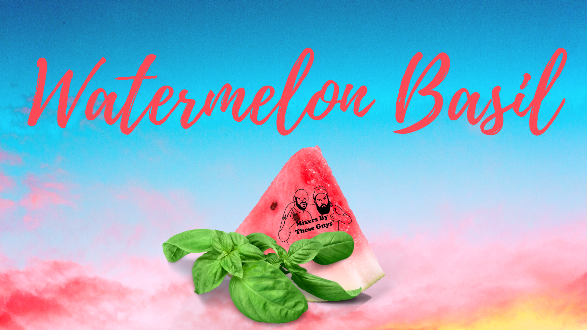 MBTG_Watermelon_Basil_FB
